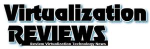 Virtualization Reviews: Product Reviews